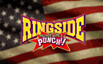 Ringside Politics Radio Show